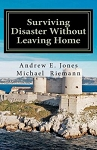 Surviving Disaster Without Leaving Home